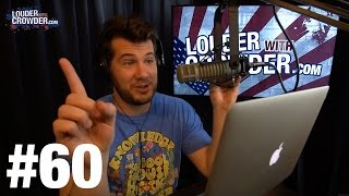 #60 Ben Shapiro, Milo and Iowa Coin Toss Czar | Louder With Crowder