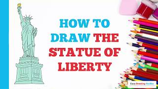 How to Draw the Statue of Liberty in a Few Easy Steps: Drawing Tutorial for Kids and Beginners