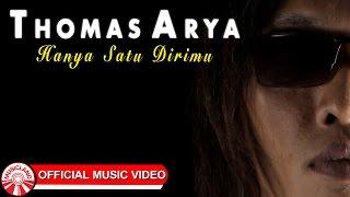 Gambar cover Thomas Arya - Hanya Satu Dirimu [Official Music Video HD]