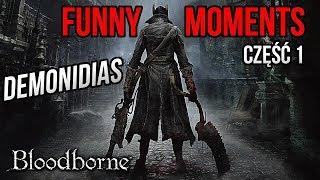 FUNNY MOMENTS z BLOODBORNE [#01] (by Necatti)