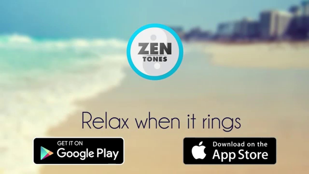 Super Chill Ringtones - How to download Zen Tones