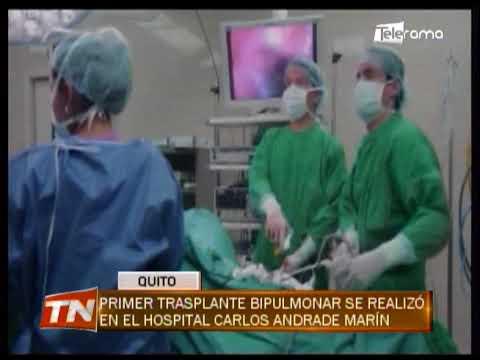 Primer trasplante bipulmonar se realizó en el hospital Carlos Andrade Marín