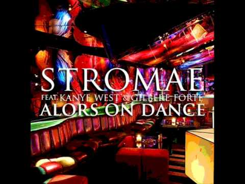 Alors On Danse (Remix) ft. Kanye West & Gilbere Forte - Stromae