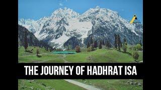 Ahadith on the Journey of Hadhrat Isa (as) - Ahmadiyya