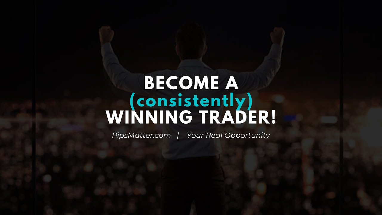 Your Opportunity to Be a (consistently) Winning Trader!
