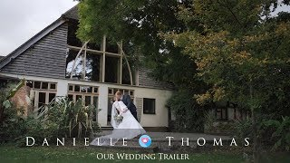 Danielle & Thomas - Wedding Trailer at Rivervale Barn - Chris Spice Films