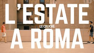 Baixar L'Estate a Roma - Le Coliche