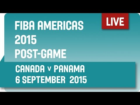 Post-Game: Canada v Panama - Second Round -  2015 FIBA Americas Championship