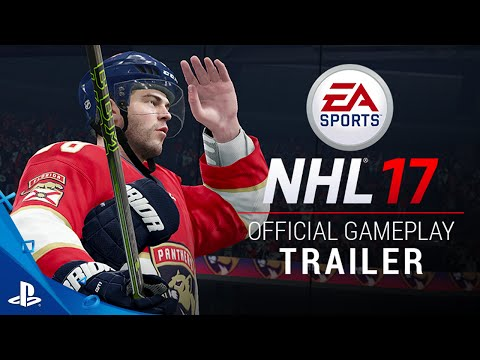 NHL 17 - Official Gameplay Trailer | PS4