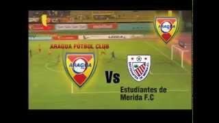 PROMO Aragua FC vs. Estudiantes de Mérida. Domingo 8 de Marzo de 2015.