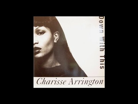 Charisse Arrington - Down With This (Grant Nelson Club Mix)