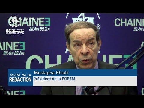 Mustapha Khiati Président de la FOREM