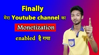 Finally My Youtube channel Monetization enabled