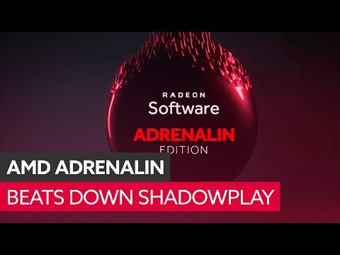 AMD's Adrenalin overlay makes Shadowplay look like you're