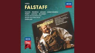 """Verdi: Falstaff / Act 1 - """"Pst, pst, Nannetta""""... Labbra di foco!... Falstaff m"""