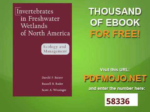 Invertebrates in Freshwater Wetlands of North America Ecology and Management