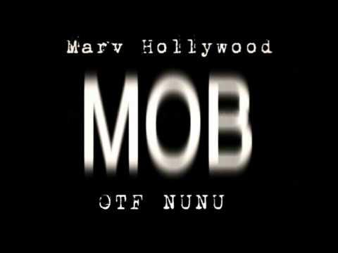 MOB Remix - Hollywood x OTF Nunu