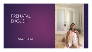 How to start with Prenatal Yoga?  -  English series - video 1