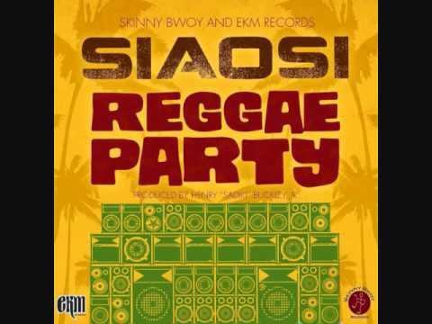 Siaosi - Reggae Party