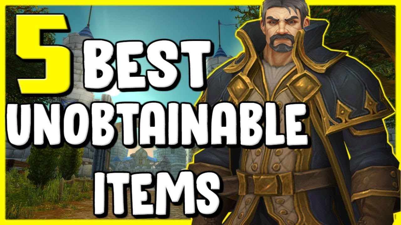 5 Best Unobtainable Items In WoW BFA 8.3 - World of Warcraft thumbnail