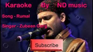 Zubeen Garg Rumal song Karaoke by ND Music