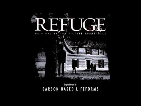 CARBON BASED LIFEFORMS - [ Refuge ] FULL ALBUM (OST)