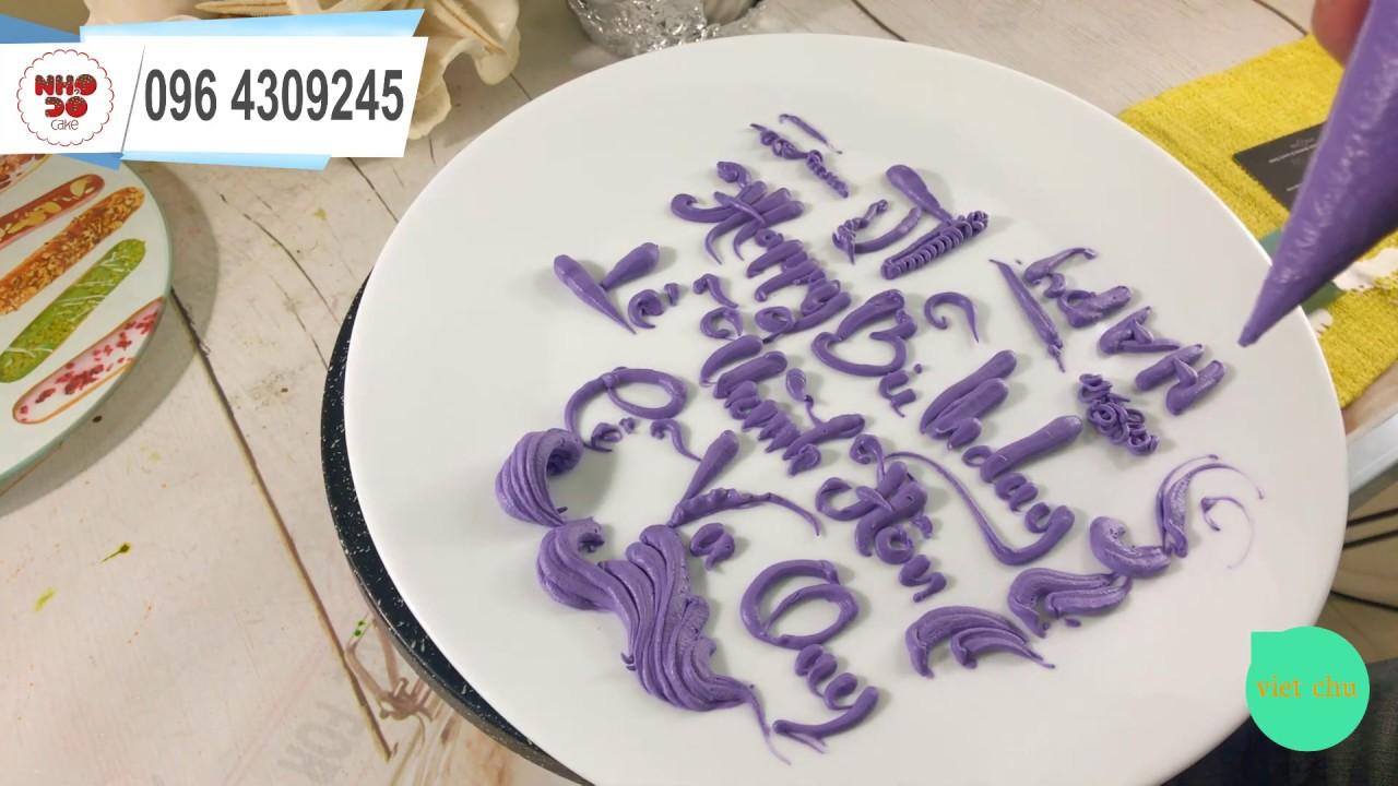 write on the cake tutorial – hướng viết chữ lên bánh kem