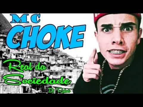 Mc Choke - Real da Sociedade (Dj Rafael)