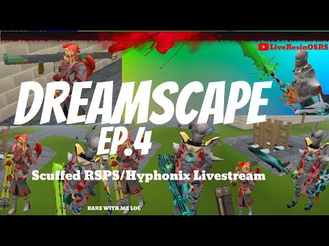 💠 DREAMSCAPE RSPS 💠 Ep. 4 - 3AM Scuffed🕒 LIVESTREAM🎥 Feat. LivePD + Hyphonix✔
