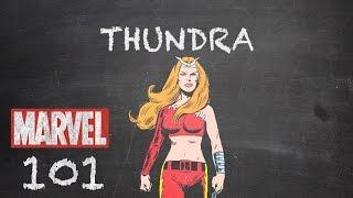 Warrior Woman – Thundra – Marvel 101