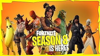 FORTNITE SEASON 8 IS HERE!!! || *Free Battle Pass Unlocked* || Fortnite Battle Royale