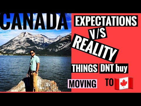 Moving to canada# expectations vs Reality