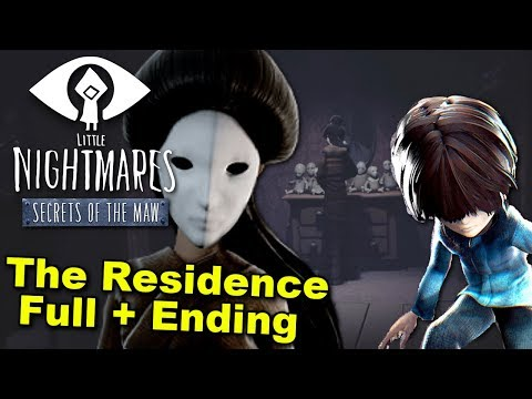 Little Nightmares The Residence - THE LADY RETURNS ( ENDING / FULL PLAYTHROUGH )Manly Let's Play
