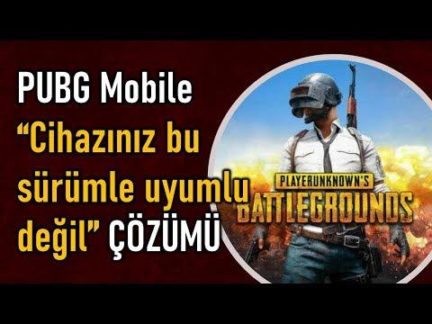 PUBG Mobile Cihazınız Bu Sürümle Uyumlu Değil ÇÖZÜMÜ