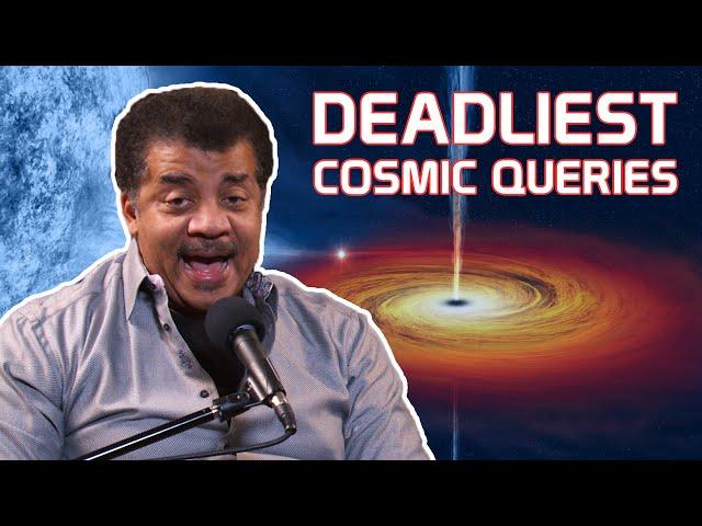 StarTalk Podcast: Neil deGrasse Tyson Answers Your Deadliest Cosmic Queries