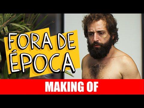 Fora de Época – Making Of