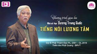 Thành Đạo 2017. Giao lưu với Nhà sử học Dương Trung Quốc - Thiền Tôn Phật Quang