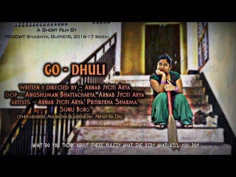 GO DHULI, A SHORT FILM | Arnab Jyoti Arya