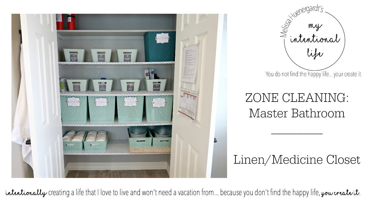 Clean With Me Zone Cleaning Linen And Medicine Cabinet My Intentional Life