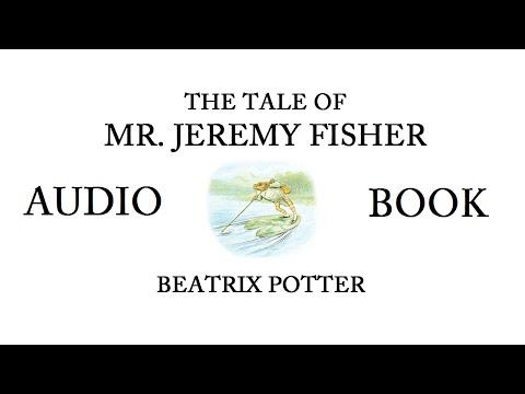 The Tale Of Mr. Jeremy Fisher By Beatrix Potter AUDIOBOOK