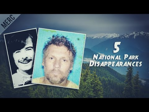 5 People Who Disappeared In National Parks