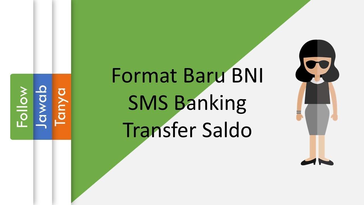 format bni sms banking baru