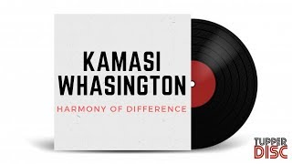Скачать Tupper Disc Sessions Kamasi Whasington Harmony Of Difference