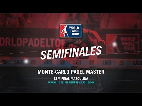 DIRECTO - Semifinal Masculina Monte-Carlo Padel Master 2016 | World Padel Tour