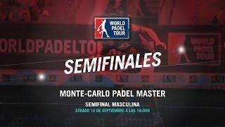 DIRECTO - Semifinal Masculina Monte-Carlo Padel Master 2016   World Padel Tour