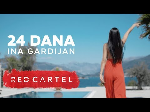 INA GARDIJAN - 24 DANA (Official Video)