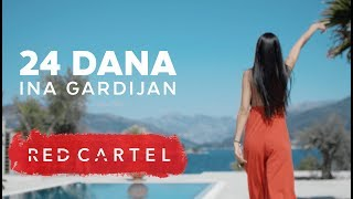 Video INA GARDIJAN - 24 DANA (Official Video) download MP3, 3GP, MP4, WEBM, AVI, FLV November 2018
