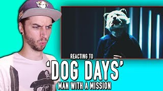 """Today I react to MAN WITH A MISSION'S new song """"Dog Days""""! BECOME A..."""