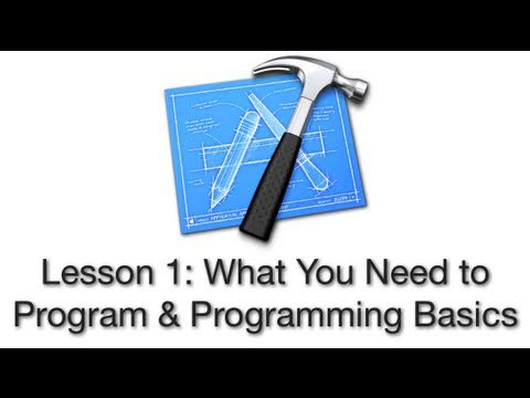 Objective-C Tutorial - Lesson 1: What You Need to Program & Programming Basics
