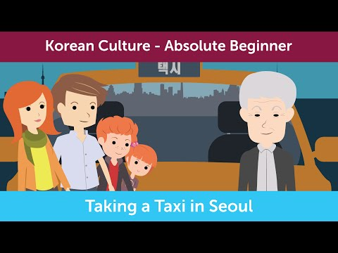 How to Take a Taxi in Seoul | Innovative Korean